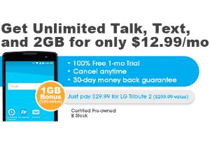 $29.99+每月$12.99 首月免费LG Tribute 2 翻新 + 不限量短信、通话和2GB流量 + 1GB流量