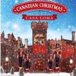多伦多周末游:Casa Loma百年圣诞大狂欢